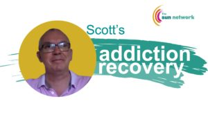 Scott: Addiction Recovery Story: early days sober
